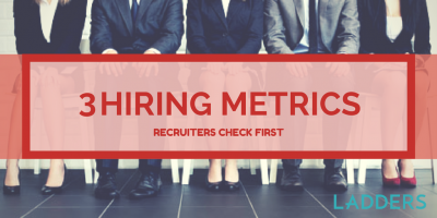 Three Hiring Metrics Recruiters Check First