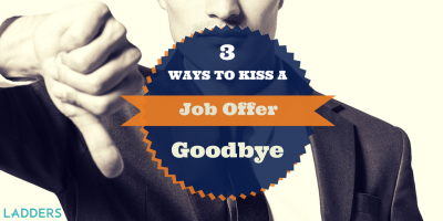 Reference Checks after Job Offers: 3 Ways to Kiss a Job Offer Goodbye