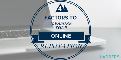 4 Factors to Measure Your Online Reputation