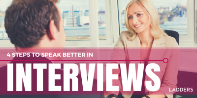 4 Steps to Speak Better in Interviews