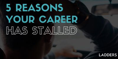 5 Reasons Your Career Has Stalled