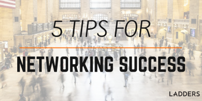 5 Tips for Networking Success