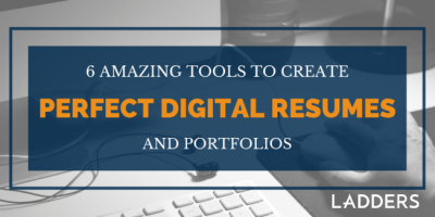 6 Amazing Tools to Create Perfect Digital Resumes and Portfolios