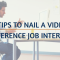 5 tips to nail a video conference job interview