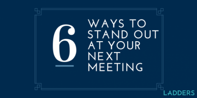 6 Simple Ways to Stand out at Your Next Business Meeting