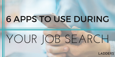6 Apps to Use During Your Job Search