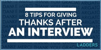 8 Tips for Giving Thanks After an Interview