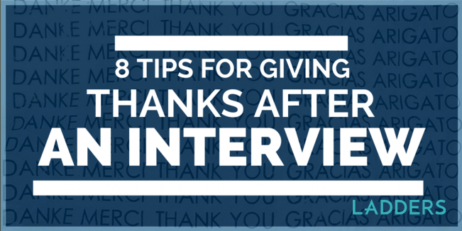 8 Tips for Giving Thanks After an Interview | Ladders