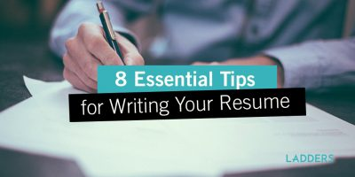 8 Essential Tips for Writing Your Resume