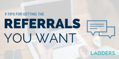 9 Tips for Getting the Referrals You Want
