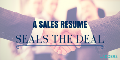 A Sales Resume Seals the Deal