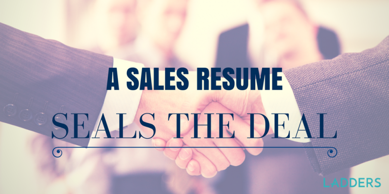 A Sales Resume Seals The Deal  Resume Deal