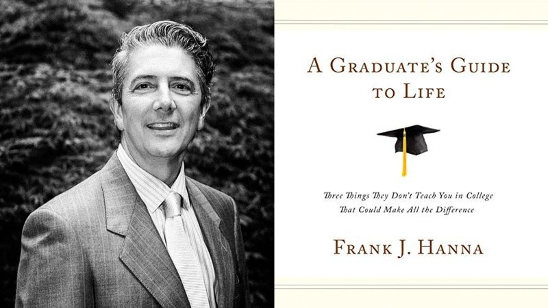 author frank hanna on why college shouldn t be our best years ladders