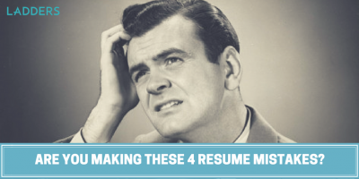 Are You Making These 4 Resume Mistakes?