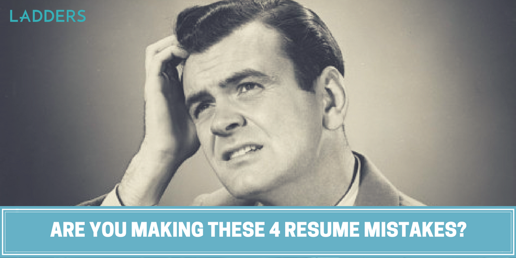 Are You Making These 4 Resume