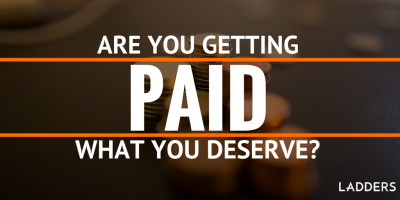 Are you getting paid what you deserve?