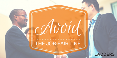 Avoid the Job-Fair Line