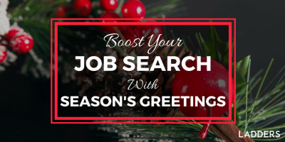 Boost Your Job Search With Season's Greetings