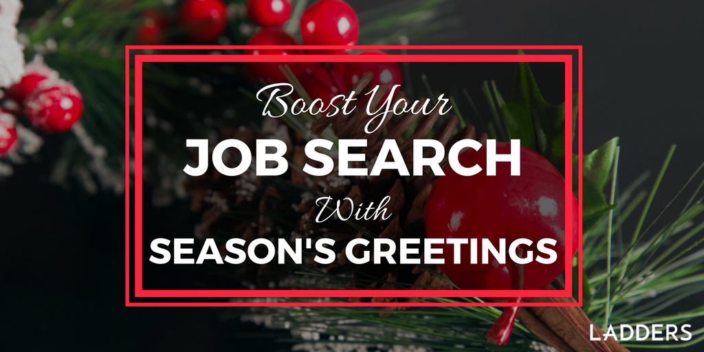 Boost your job search with seasons greetings ladders m4hsunfo