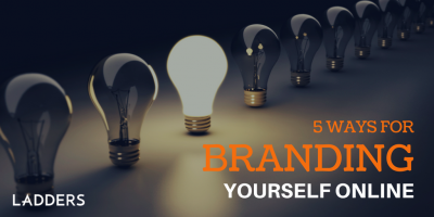 5 Ways for Branding Yourself Online… Fast