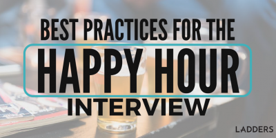 Best Practices for the Happy Hour Interview