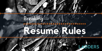 Breaking Resume Rules