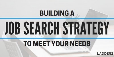 Building a job-search strategy to meet your needs