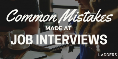 Common Mistakes Made at Job Interviews