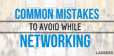 Common Mistakes To Avoid While Networking