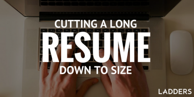 Cutting a Long Resume Down to Size