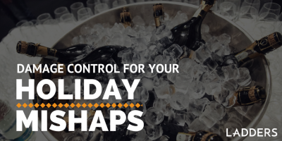 Damage Control for Your Holiday Mishap
