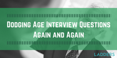 Dodging the Job Interview Question of Age Again and Again