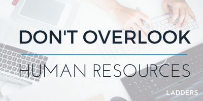 Don't Overlook Human Resources