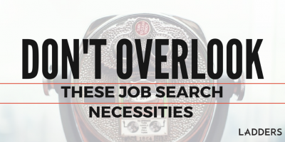 Don't overlook these job-search necessities