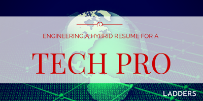Engineering a Hybrid Resume for a Tech Pro