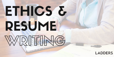 Ethics and Resume Writing