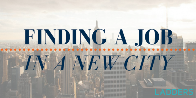 Finding a Job in a New City | Ladders