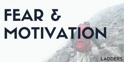 Fear and Motivation