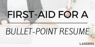 First Aid for a Bullet-Point Resume