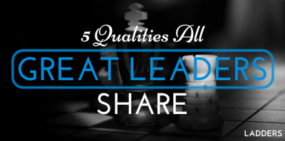 Five qualities that all great leaders share
