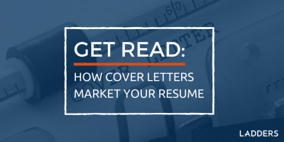 Get read: How cover letters market your resume