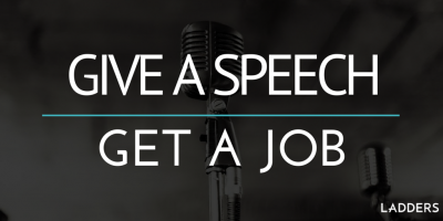 Give a Speech, Get a Job