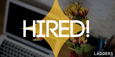 Hired! Success stories from Ladders