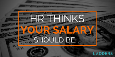 Human Resources Thinks Your Salary Should Be?
