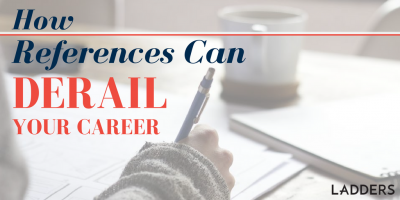 How References Can Derail Your Career