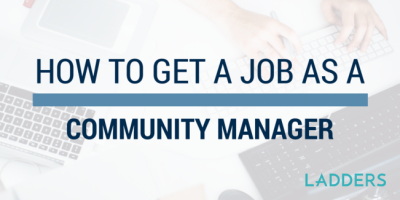 How To Get a Job as an Online Community Manager