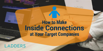 How to Create Inside Connections with Companies You Want to Work For