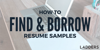 How to Find and Borrow Resume Samples