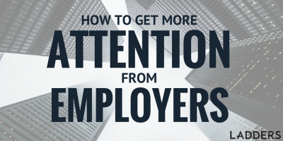 How to Get More Attention From Employers