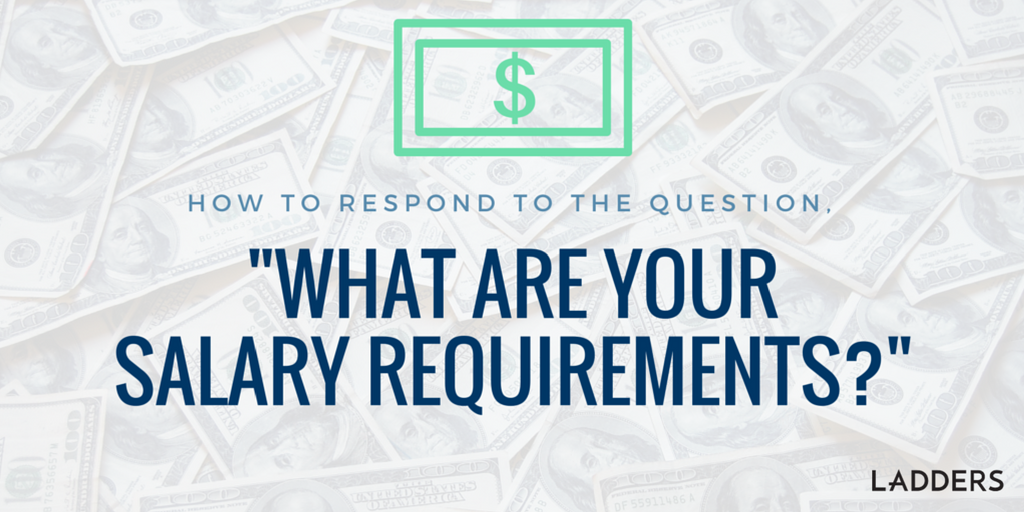 How to Respond to the Question What Are Your Salary Requirements – What is Salary Advice